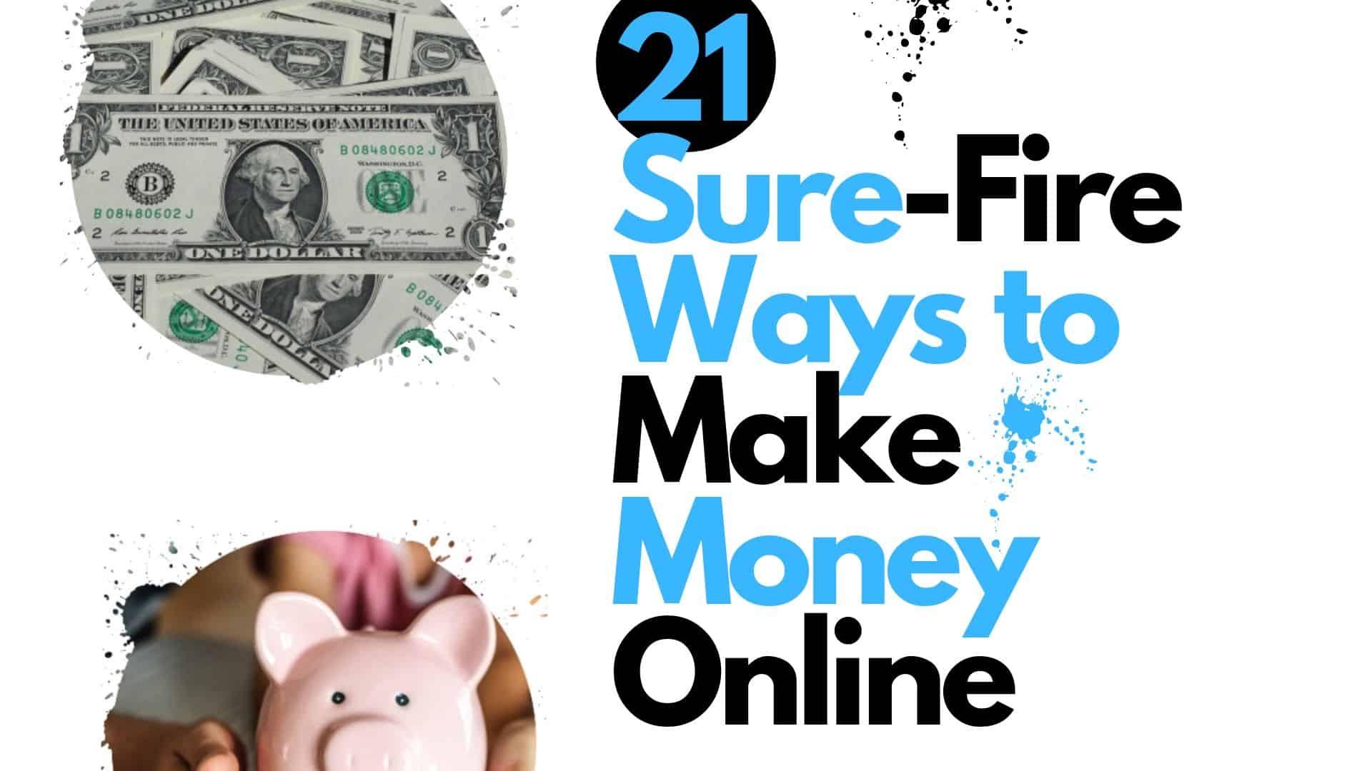 21 Ways to Make money Online
