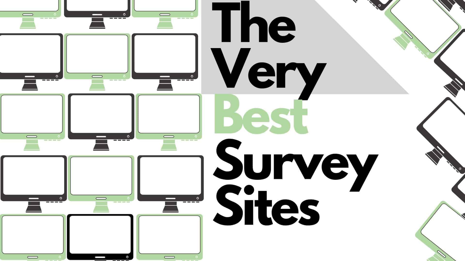 The very best survey sites