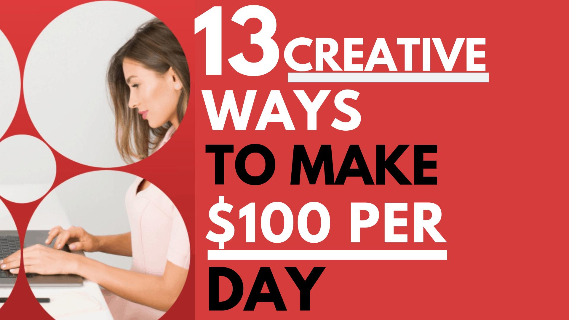 13-Creative-ways-to-make-100-per-day