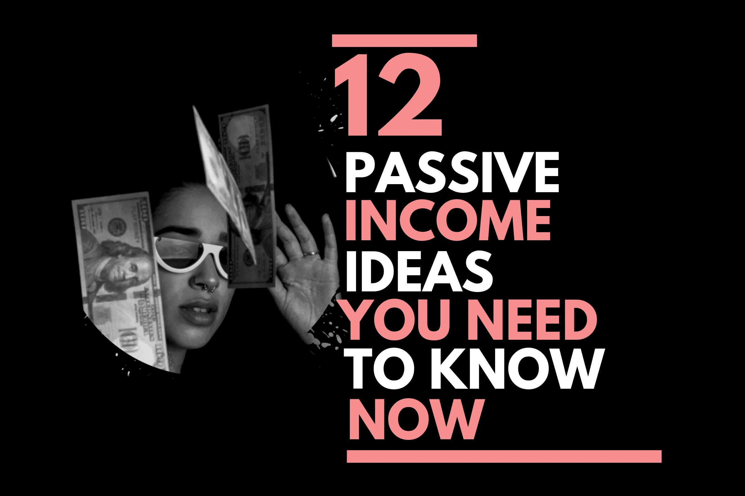 12-passive-income-ideas-you-need-to-know-now-