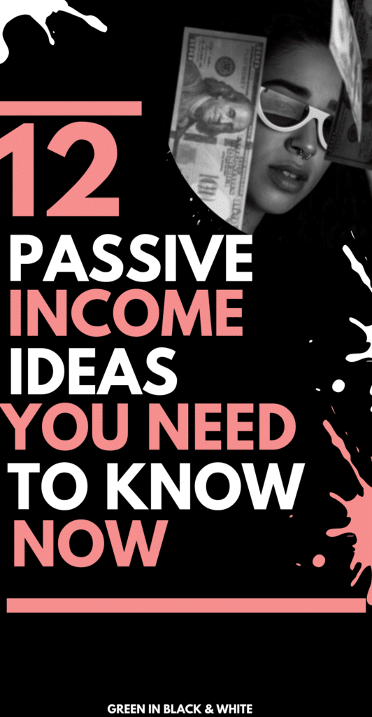 12-passive-income-ideas-you-need-to-know