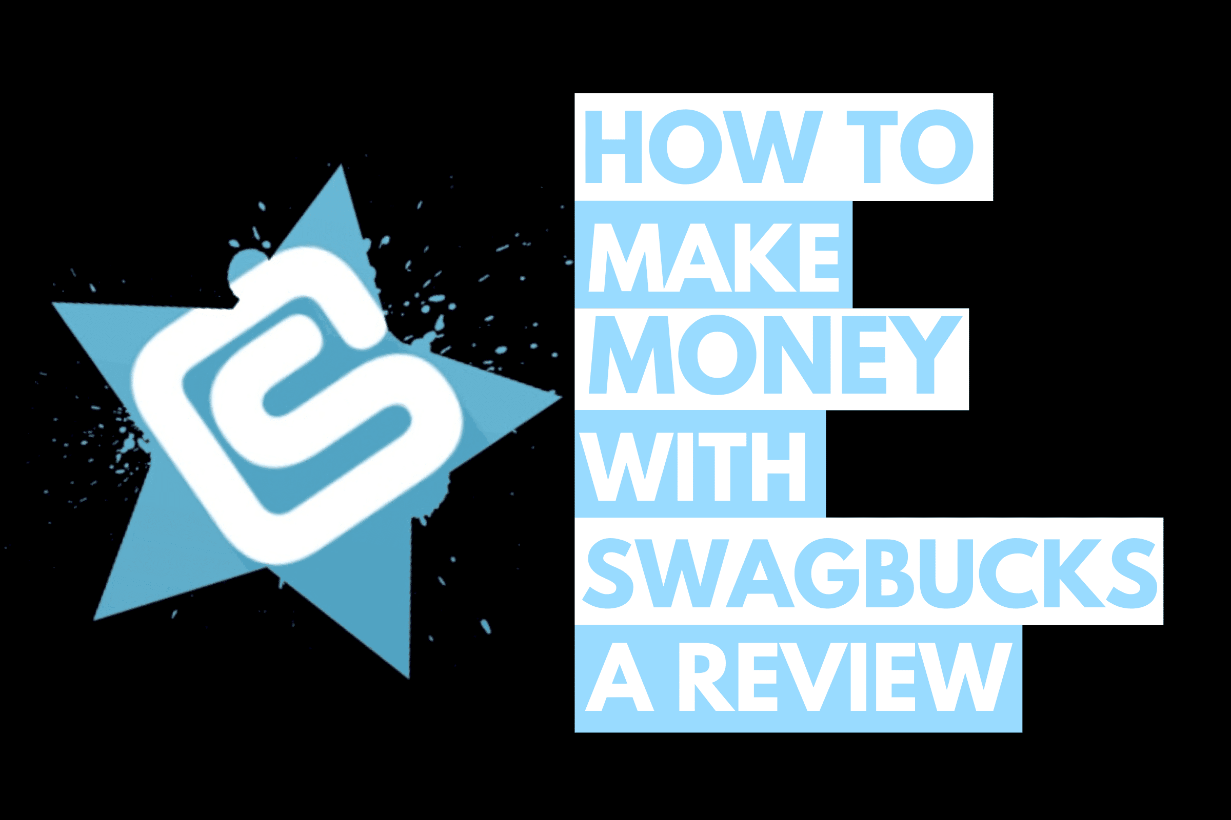 How to make money with Swagbucks - a review