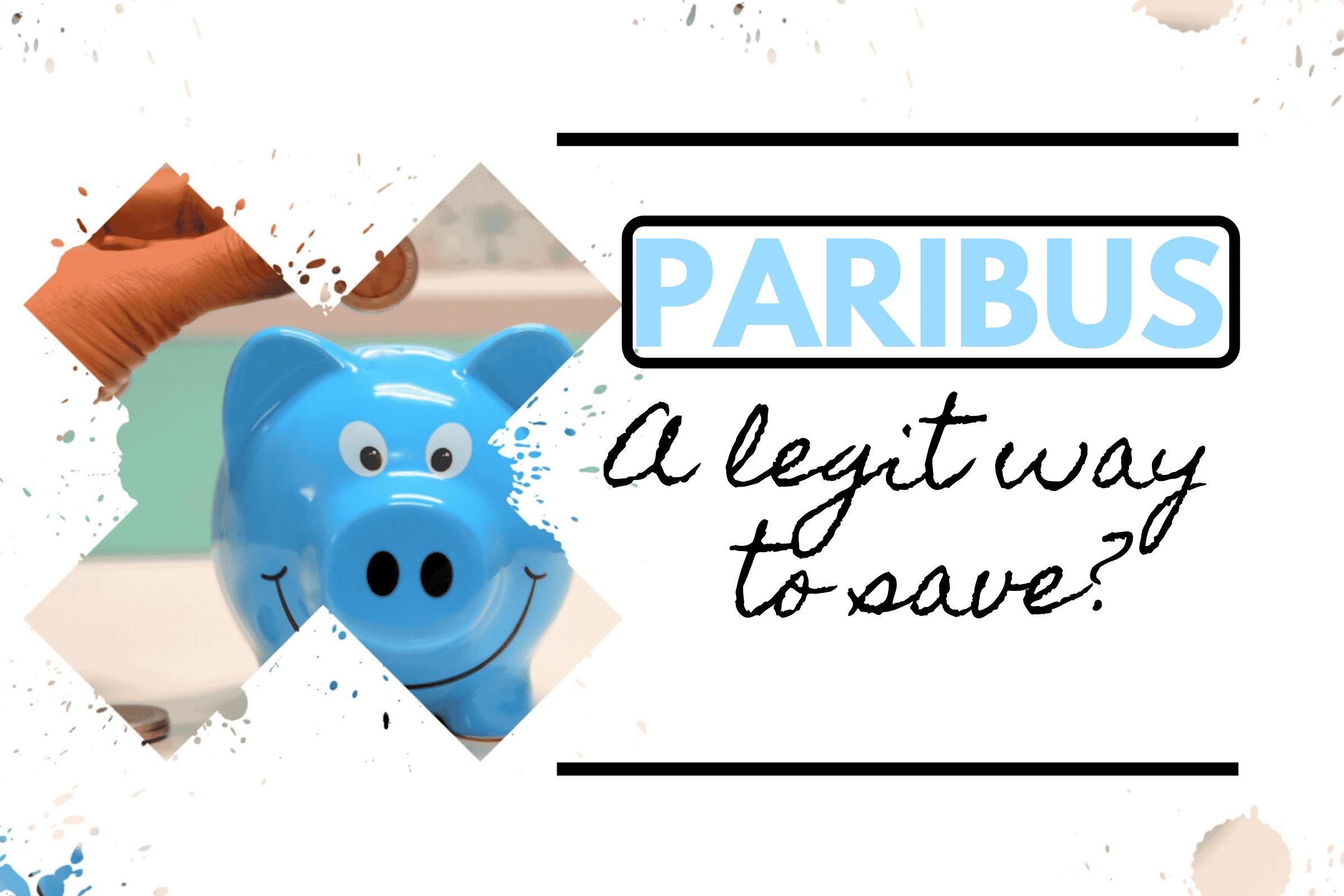 paribus - a legit way to save?