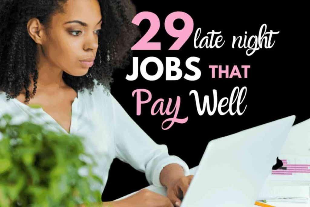 29 late night jobs