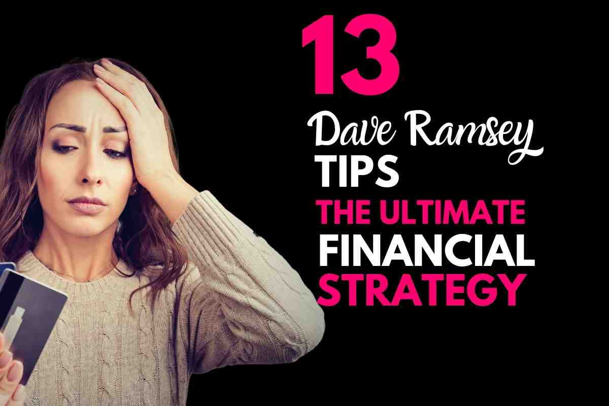 13 DAVE RAMSEY TIP - ULTIMATE FINANCIAL STRATEGY