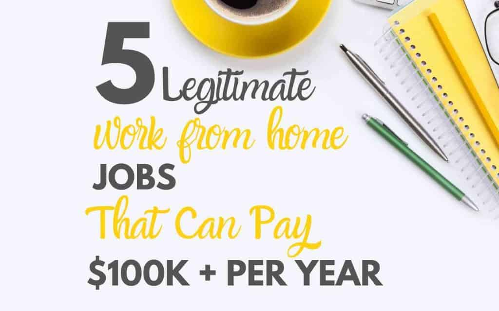 5 legitimate work from home jobs