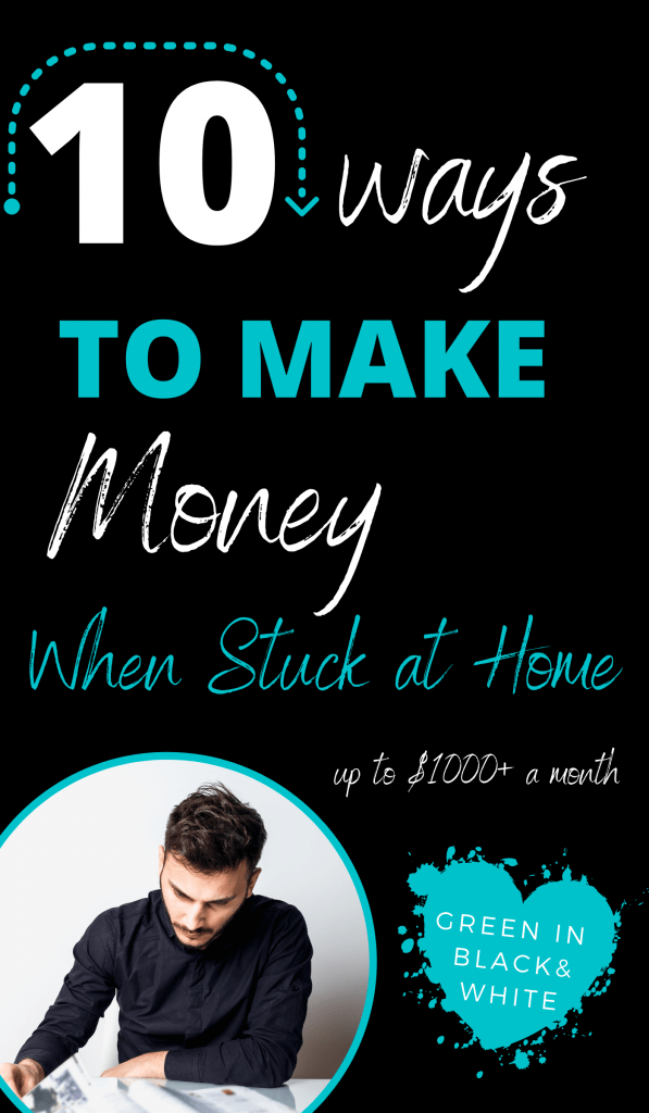 10 ways to make money when stuck at home